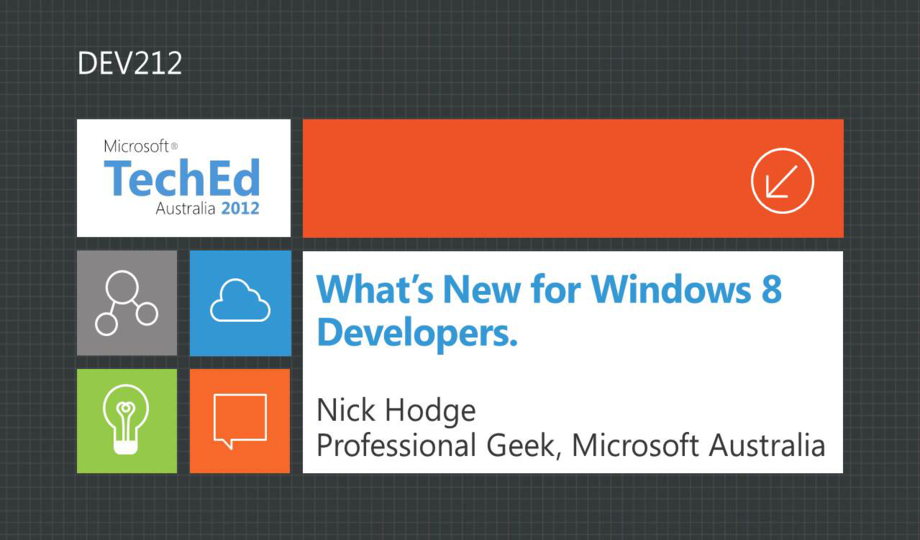 What's New for Windows 8 Developers Part 1 aka The Square Cheese Has Moved. A Little