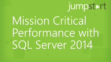 Mission Critical Performance with SQL Server2014