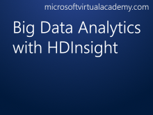 Big Data Analytics with HDInsight