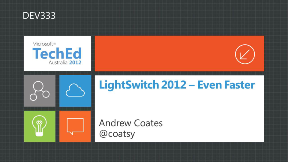 LightSwitch 2012 - Even Faster
