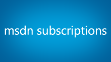 MSDN Subscriptions