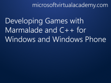 with Marmalade and C++ for Windows and Windows Phone: (01) Marmalade ...