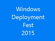 Windows Deployment Fest 2015