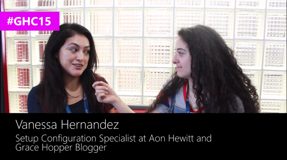Interview with Vanessa Hernandez, Grace Hopper Blogger at #GHC15