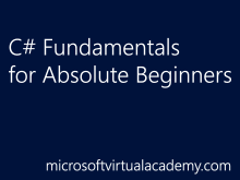 C# Fundamentals for Absolute Beginners