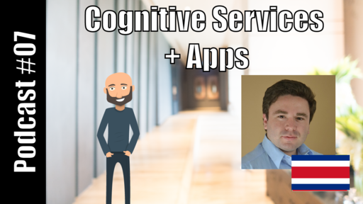 Cognitive Services + Apps ft. Keneth Murillo