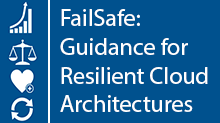 FailSafe: Building Scalable, Resilient Cloud Services