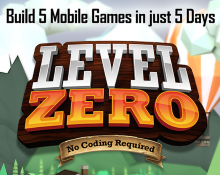 "Level 0 - ""Build 5 Mobile Games in 5 Days"""