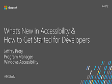 What's new in Accessibility & How to Get Started for Developers