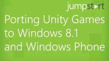 Porting Unity Games to Windows 8.1 and WindowsPhone