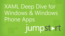XAML Deep Dive for Windows & Windows Phone Apps