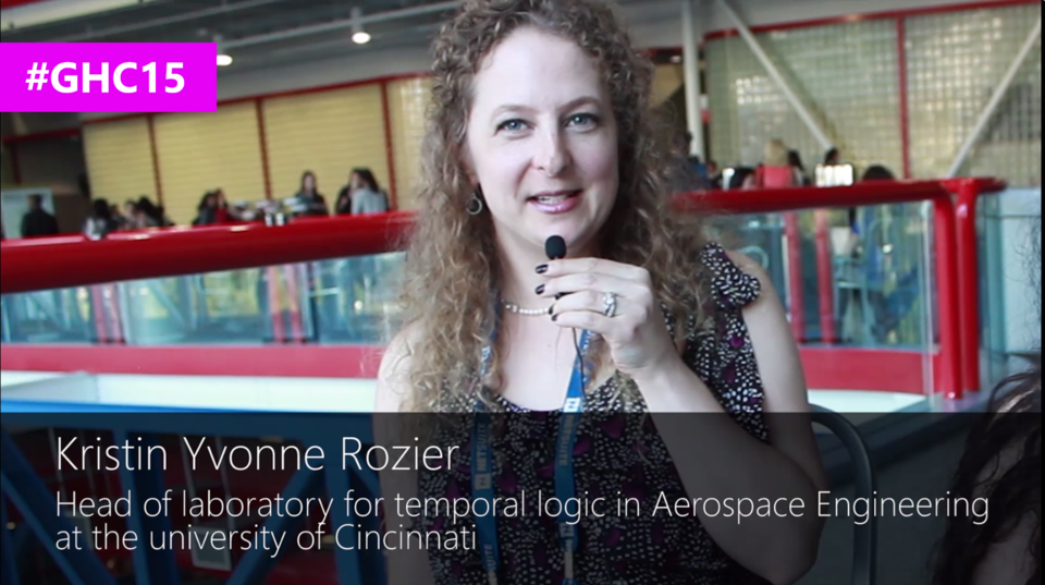 Interview with Kristin Yvonne Rozier, Head of laboratory for temporal logic in Aerospace Engineering at the university of Cincinnati at #GHC15