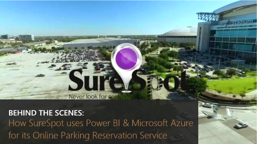 Behind the Scenes: How SureSpot uses Power BI and Microsoft Azure for its Online Parking Reservation Service