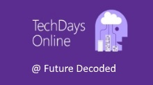 UK TechDays Online @ Future Decoded
