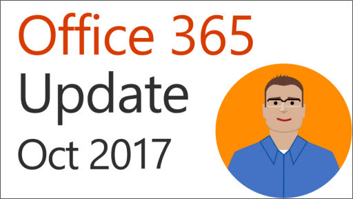 Office 365 Update: October 2017