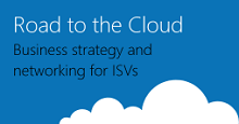 Learn about ISV Opportunities in the Road to the Cloud Webcast Series