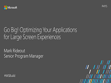Go big! Optimizing your applications for large screen experiences