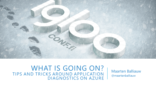 What is going on? Tips and tricks around application diagnostics on Azure