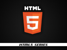 HTML5 Series: The Starting Point to the World New Web