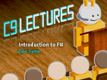 C9 Lectures: Dr. Don Syme - Introduction to F#