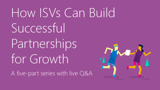 How ISVs Can Build Business Partnerships for Growth