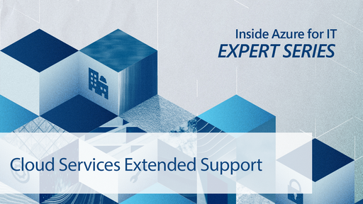 Cloud Services walkthrough for Extended support