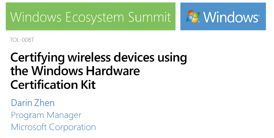 Certifying wireless devices using Windows Hardware Certification Kit