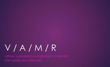 VAMR (Virtual, Augmented, Mixed Reality)