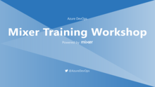 Azure DevOps Interactive Mixer Training Workshop