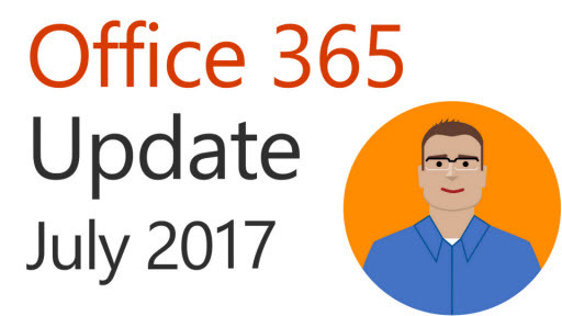Office 365 Update: July 2017