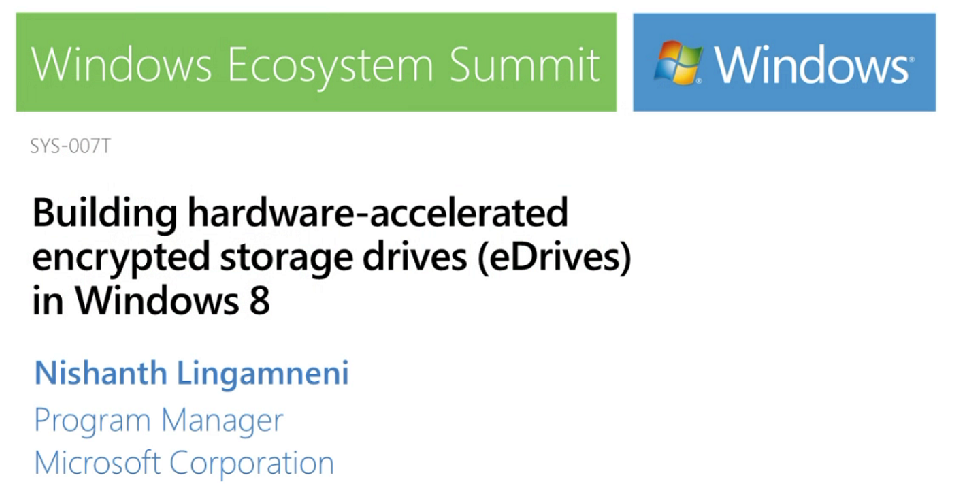 Building hardware-accelerated encrypted devices (eDrives) in Windows 8