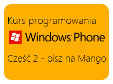 Kurs programowania Windows Phone – pisz na Mango