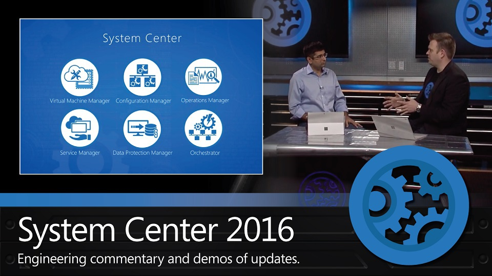 What S New With System Center 2016 Microsoft Mechanics