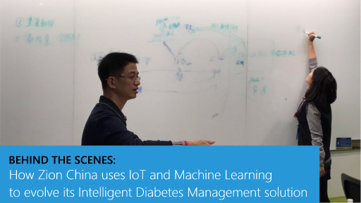 Behind the Scenes: How Zion China uses IoT and Machine Learning to evolve its Intelligent Diabetes Management solution