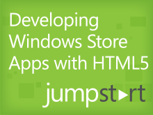Developing Windows Store Apps with HTML5 JumpStart