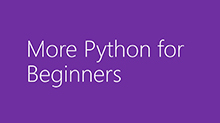 More Python for Beginners