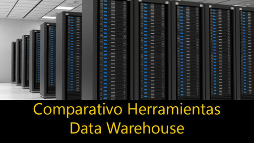 Comparación Data Warehouse Tools