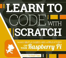 Learning Scratch & the Raspberry Pi