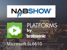 Brainsonic Unveils Azure-Based Video, Social Media Solution at NAB