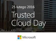 Trusted Cloud Day for Partners 2016 Polska
