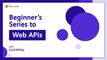 Beginner's Series to: Web APIs