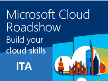 Microsoft Cloud Roadshow - Milano - ITALIANO