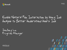 Enable natural pen interaction by using Ink Analysis to better understand users' ink