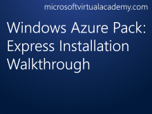 Windows Azure Pack: Express Installation Walkthrough