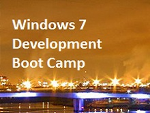 Windows 7 Development Boot Camp