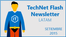 TechNet Flash - Setiembre 2015