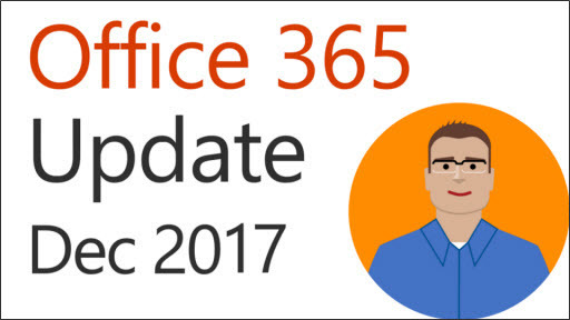 Office 365 Update: December 2017