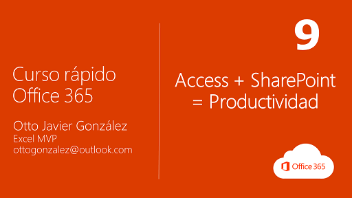 MS Access + SharePoint = Productividad | Office 365 #9/10
