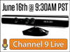 Join Us Tomorrow For A Special Channel 9 Live Kinect Event