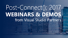 Post-Connect(); 2017 Webinars & Demos from Visual Studio Partners